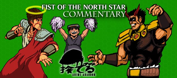 Fist of the North Star Commentary