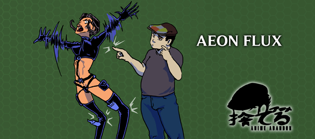 Anime Abandon: Aeon Flux