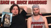 Sage vs. Brick Mansions
