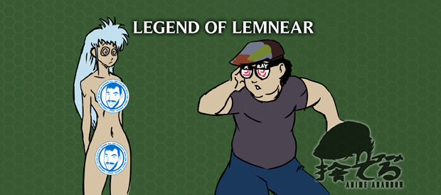 Anime Abandon: Legend of Lemnear