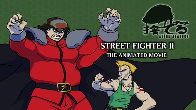 Anime Abandon: Street Fighter II The Animated Movie
