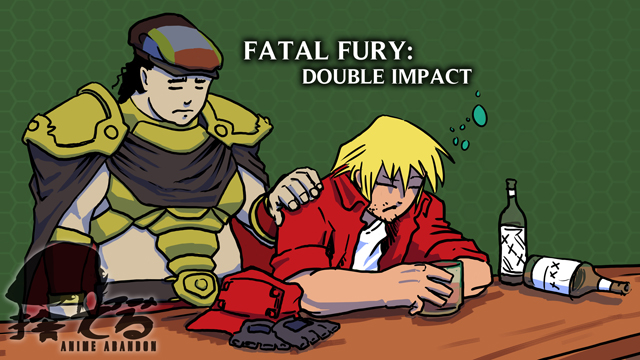 Anime Abandon - Fatal Fury: Double Impact