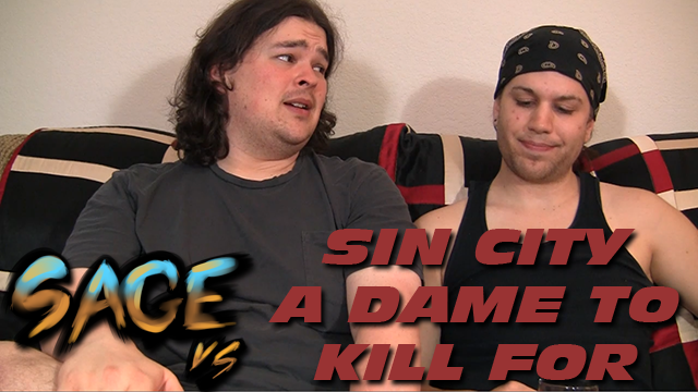 Sage vs. Sin City: A Dame To Kill For