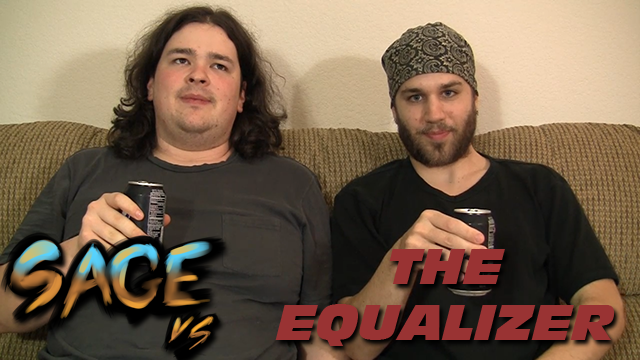 Sage vs. The Equalizer