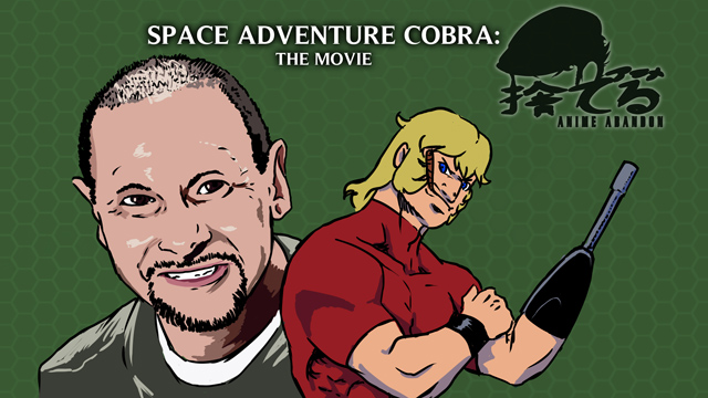 Anime Abandon: Space Adventure Cobra