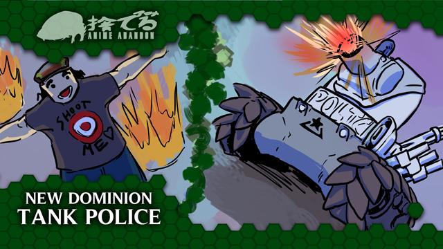 Anime Abandon: New Dominion Tank Police