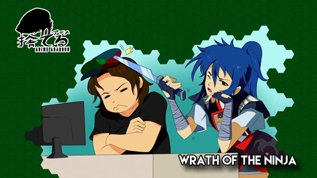 Anime Abandon: Wrath of the Ninja