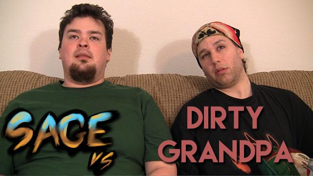 Sage vs. Dirty Grandpa