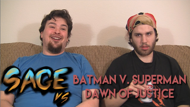 Sage vs. Batman v. Superman