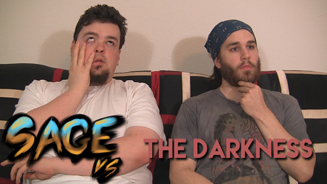 Sage vs. The Darkness