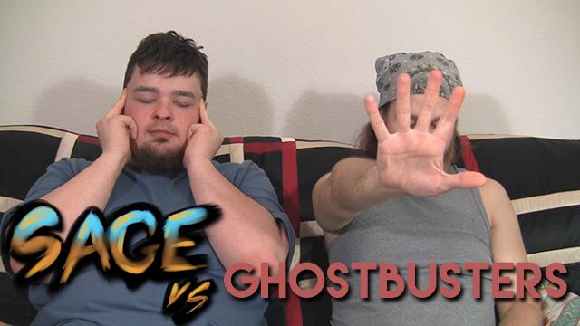 Sage vs. Ghostbusters