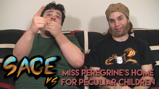 Sage vs. Miss Peregrine's Home For Peculiar Children